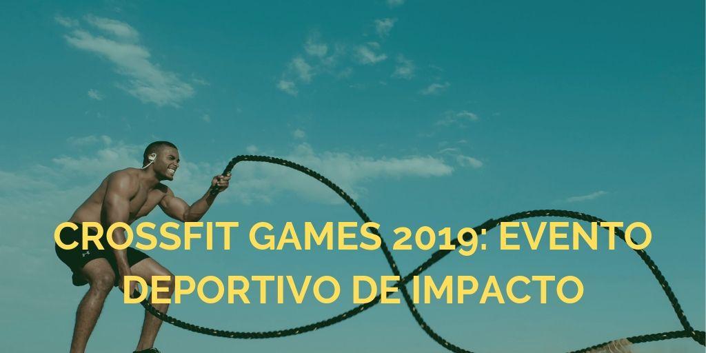datos de impacto de los crossfit games 2019