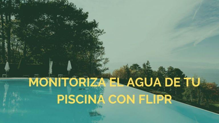 flipr monitoriza el estado del agua de tu piscina